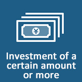 Investment of a certain amount or more