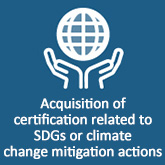 Acquisition of certification related to SDGs or climate change-mitigation action